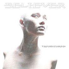 t220px-Believer-Transhuman
