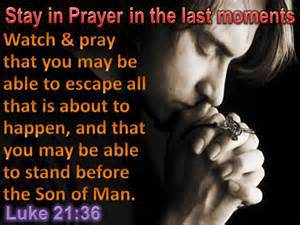 Be alert. Watch and Pray. Pray without ceasing