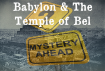 temple of bel and babylon mystery