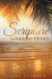 https://www.amazon.com/Scripture-Gives-Answers-Julia-Keinath-ebook/dp/B01N144L94/ref=sr_1_1?s=books&ie=UTF8&qid=1485474161&sr=1-1&keywords=Scripture+gives+answers