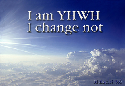 YHWH CHANGE NOT